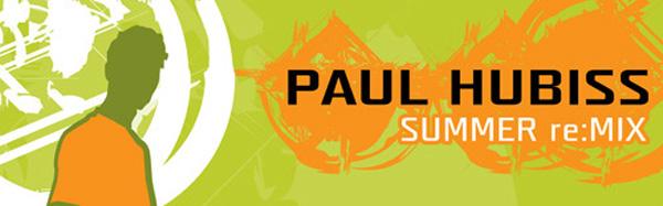 Paul Hubiss – Summer re:MIX