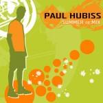 Paul Hubiss - SUMMER:reMix (07.05.2007)