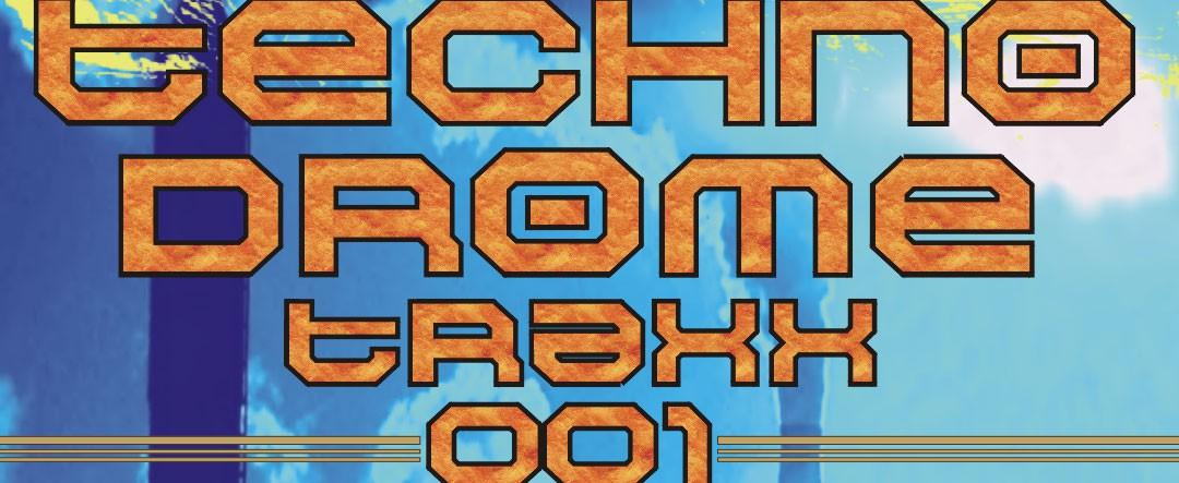 Paul Hubiss & Mischa – Technodrome traxx 001