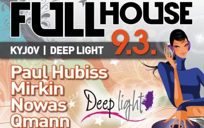 Březnový FULLHOUSE k kyjovkém Deep Light klubu