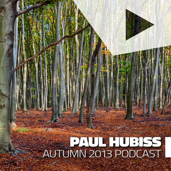 Paul Hubiss - Autumn 2013 Podcast